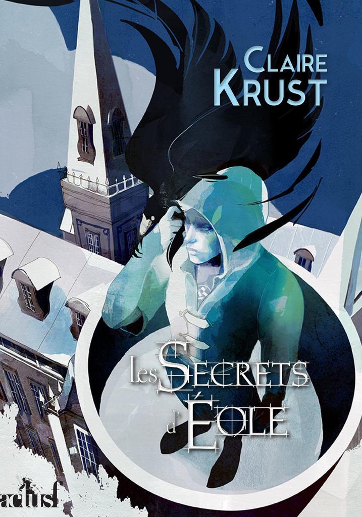 Les secrets d'Eole de Claire Krust