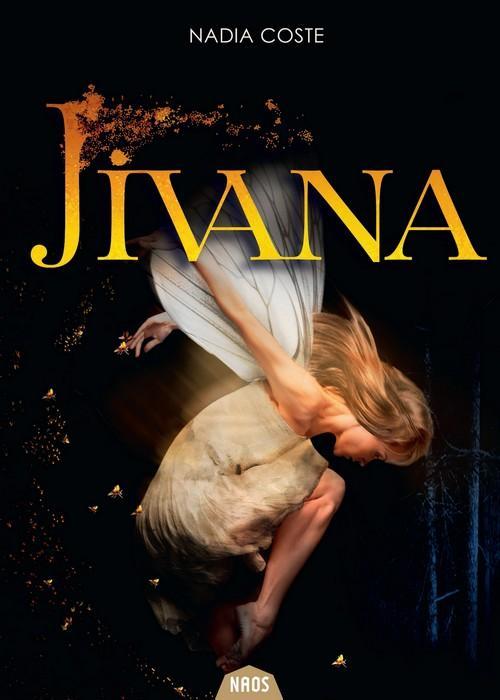 Jivana, Nadia Coste