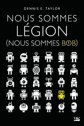 Nous sommes Bob, Dennis E. Taylor